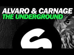 Alvaro & Carnage - The Underground (Original Mix) [AUDIO - electro house/hard house]