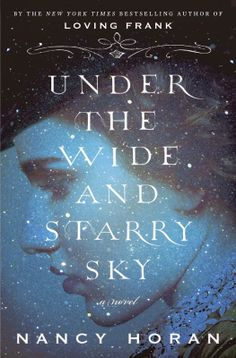 #Book Review: Under the Wide and Starry Sky by Nancy Horan