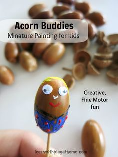 Learn with Play at Home: Acorn Buddies. Creative, Miniature Painting for Kids