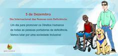 Dia Internacional das Pessoas com Deficiência.