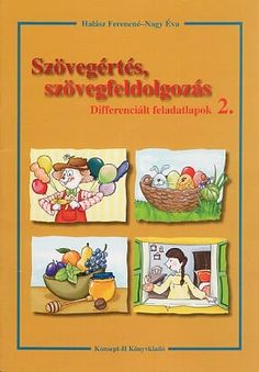 Szövegértés szövegfeldolgozás 2. o.pdf – OneDrive Dysgraphia, Preschool, Teacher, Activities, Writing, Education, Comics, Learning, Books