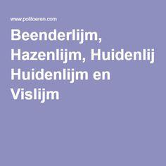 Beenderlijm, Hazenlijm, Huidenlijm en Vislijm