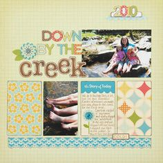 Down by the Creek Scrapbook Page-perfect for when my kids go to the creek while on their visit with their gram!