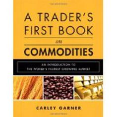http://baotoanvon.com/books/0137015453.isbn A Trader's First Book on Commodities: An Introduction to The World's Fastest Growing Market (Hardco , beginning commodities , book on commodities , commodities , commodities trading , commodity trading , futures , futures trading , gold , invest in commodities , stock market , trading commodities , trading futures You can make large profits by trading commodities–but you'll need significant practical knowledge of the associated risks and market ch…