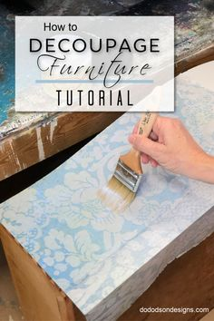 How To Decoupage Furniture Everything you need to know about decoupage furniture! Get the FULL TUTORIAL with a product list. I'm in LOVE with this decoupage paper! Decopage Furniture, Painted Furniture, Refurbished Furniture, Decoupage Chair, Decoupage Wood, Napkin Decoupage, Furniture Refinishing, Distressed Furniture, Repurposed Furniture