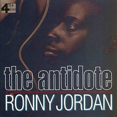 """Ronny Jordan (born on 29 November 1962 in London, England) is a guitarist at the forefront of the acid jazz movement Jordan has described his music as """"urban jazz,"""" a blend of jazz, hip-hop, and R Following the release of 1992's The Antidote, recordings from Jordan have been a mainstay on a variety of Billboard charts. He has also been the recipient of many awards. I first heard this CD in the late 1990's..and this guitar solo is amazing. Click to hear  on Youtube..'The Antidote-After…"""