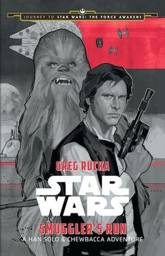 Star Wars: Smuggler's Run: A Han Solo Adventure, ISBN: 9781484724958  This is the Han Solo story the fans have been waiting for.  The Smuggler and his trusty co-pilot run a secret mission for the Rebellion.  Can they succeed while avoiding bounty hunters and the Imperial forces?