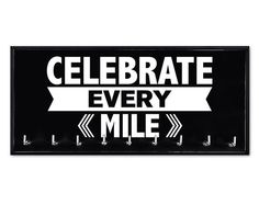 Running Medal Holder  Celebrate Every Mile by StrutYourStuffSignCo, $36.50