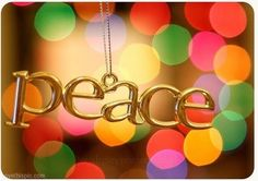Peace quote colorful lights peace words