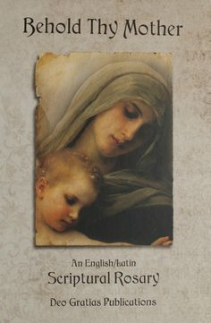 Behold Thy Mother is a Scriptural Rosary book with verses from the Old and New Testaments. Each English Scripture verse is mirrored with a Latin Verse. Each Mystery of the Rosary is preceded by a beautiful meditation by a Saint, Pope, or esteemed Catholic theologian, & adorned with a gorgeous masterpiece of sacred art.