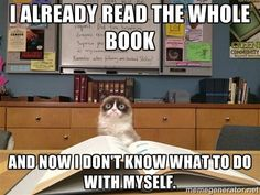 I finished my book. Now, I'll find another book at the library!