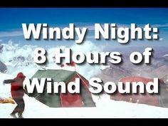 "Windy Night : 8 Hr. Long Wind ""Relaxing Sounds"" (+playlist)"