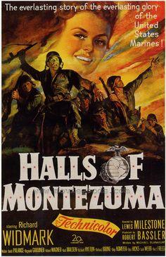 Halls of Montezuma USA Century Fox War D: Lewis Milestone. Classic Movie Posters, Movie Poster Art, Classic Movies, Once A Marine, Marine Mom, Marine Corps, War Film, Love Movie, Vintage Movies