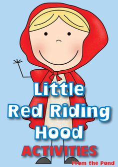 Red Riding Hood Literacy Activities / Centers Packet product from From-the-Pond on TeachersNotebook.com
