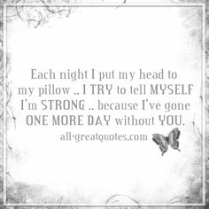 Each night I put my head to my pillow   Grief Loss Quotes Cards   all-greatquotes.com