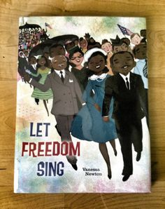 let freedom sing, vanessa newton, civil rights children's books, black history month