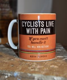 Ceramic mug featuring a design from The Northern Line retro cycling range. This design incorporates a quote from Eddy Merckx. A fabulous gift for any cycling en