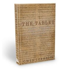 The Tablet - Hardcover Book#1 New York Times Best-Selling Author Gwen Shamblin pours out answers from Heaven to your pain and struggles and gives you the way out of sin and sorrow within the anointed and inspiring pages of  her newest book, THE TABLET.  Take a look inside and be ready to be transformed and set free!