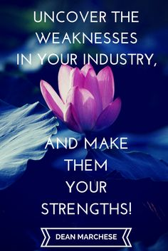 Use others weaknesses as your strengths! www.EmpowerMediaLLC.net