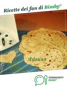 PIADINA romagnola è un ricetta creata dall'utente Adanna. Questa ricetta Bimby<sup>®</sup> potrebbe quindi non essere stata testata, la troverai nella categoria Pane su www.ricettario-bimby.it, la Community Bimby<sup>®</sup>. Bread, Food, Brot, Essen, Baking, Meals, Breads, Buns, Yemek