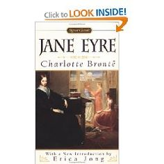 One of my favorites, Jane Eyre is a wonderful Gothic novel with the ever fascinating Mr. Rochester.