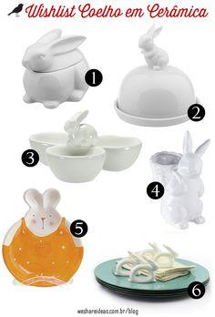 wishlist de coelhos em cerâmica para decorar a casa e a mesa nessa páscoa. Mais em: http://weshareideas.com.br/blog/wishlist-coelho/