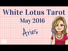 ♈ Aries free Tarot Card Reading and Psychic Intuitive Life Coaching May 2016 - YouTube