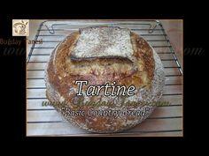 """Tartine Bread   Tartine Ekmek   """"Basic Country Bread""""   Ekşi Mayalı Ekmek Nasıl Yapılır? - YouTube"""