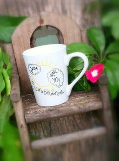 You are my Sunshine coffee mug. birthday by CountryCutieCreates