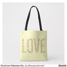 Floral Love Valentine's Day   Tote Bag Love Valentines, Edge Design, Personalized Products, Reusable Tote Bags, Elegant, Simple, Floral, How To Make, Top