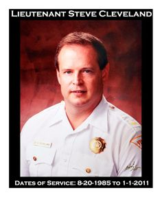 Lieutenant Steve Cleveland Dates of Service: 8-20-1985 to 1-1-2011