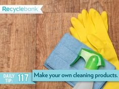 Consider natural cleaning products or making your own..