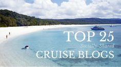 Love cruising?  Check out the top 25 #cruise blogs.