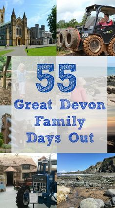 55 great Devon family days out to try in the South West of England including farms, picturesque villages and towns, theme parks, country houses and Devon's beaches