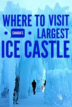 An icicle wonderland of caverns and tunnels in Canada. The Edmonton ice castle is like a walk in a frozen fairytale. Ottawa, Vancouver, Toronto, Banff, Quebec, Ontario, Travel Guides, Travel Tips, Montreal