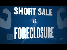 I Get Asked This Question Often And This Video Does A Good Job Of Comparing Short Foreclosure