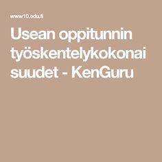 Usean oppitunnin työskentelykokonaisuudet - KenGuru