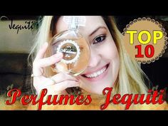 Melhores perfumes femininos nacionais: blogueira elege os top 10 da Jequiti - Vix