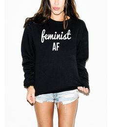 Shop FEMINIST AF unisex sweatshirt  Hand screen printed on 100% extra soft ring-spun combed cotton, pre-laundered for minimal shrinkage. Extra thick for extra warmth, yet breathable. Unisex size – women may prefer to order one size smaller Available for Women in S - 2XL   <<<<<<<<<<<<<<<<<<<<<<<<<<<<<<<<  THIS ITEM IS MADE TO ORDER. <<<<<<<<<<<<<<<<&l...