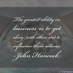 The greatest ability in business is to get along with others and to influence their actions. Quotable Quotes, Art Quotes, Happy Birthday Calligraphy, John Hancock, Birthday Quotes, Chalkboard Quotes, Business, Anniversary Quotes, Store