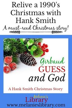 From Girbaud jeans and Guess shirts to Donkey Kong and Billy Ray Cyrus, step back in time and read the funny yet spiritual Christmas story by Hank Smith.