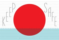 KEEP SAFE JAPAN by Friends of Type