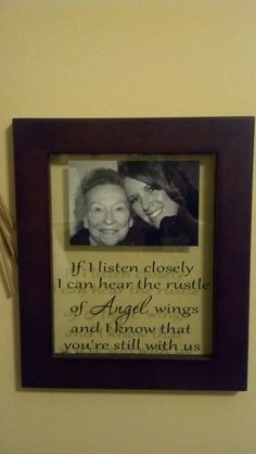 Memory photo frame with vinyl- Love this saying and will need to make one of these for Grams picture!