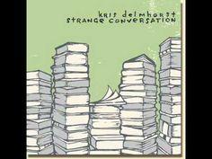 Kris Delmhorst - Since You Went Away