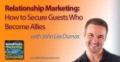 Relationship Marketing: How to Secure Guests Who Become Allies |