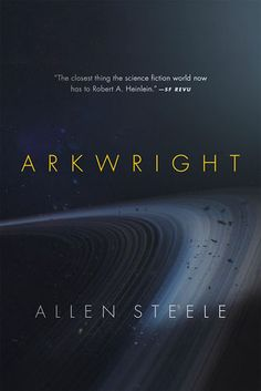 arkwright-by-allen-steele http://www.bookscrolling.com/best-science-fiction-fantasy-books-2016-year-end-list-aggregation/