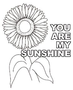 You Are My SUNSHINE Sunflower Coloring Pages Sheets Adult