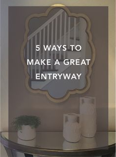 You only have one chance to make a first impression! Here are 5 tips for a great entryway.