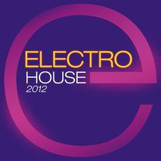 Electro House 2012  - Various Artists (ZYX)  EAN: 0090204728435