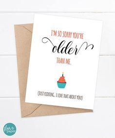 Birthday Card Funny Boyfriend Girlfriend Im So Sorry Youre Older Th